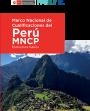 Estructura básica del Marco Nacional de Cualificaciones del Perú. MNCP.